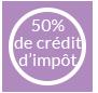 Crédit d'impôts de 50%
